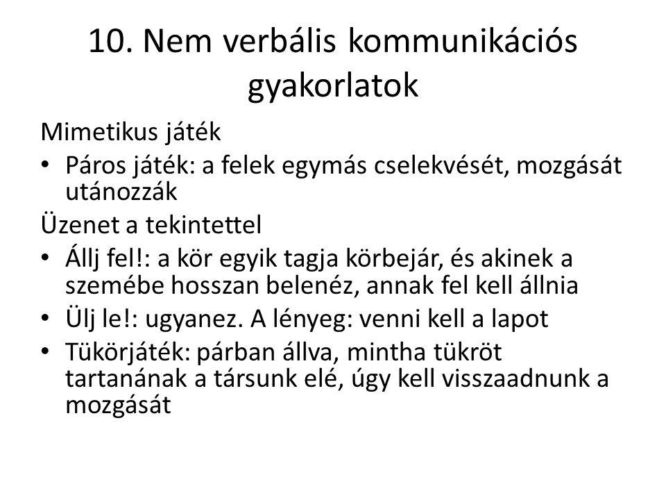 10. Nem verbális kommunikációs gyakorlatok