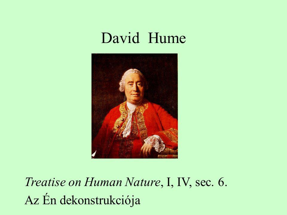 David Hume Treatise on Human Nature, I, IV, sec. 6.