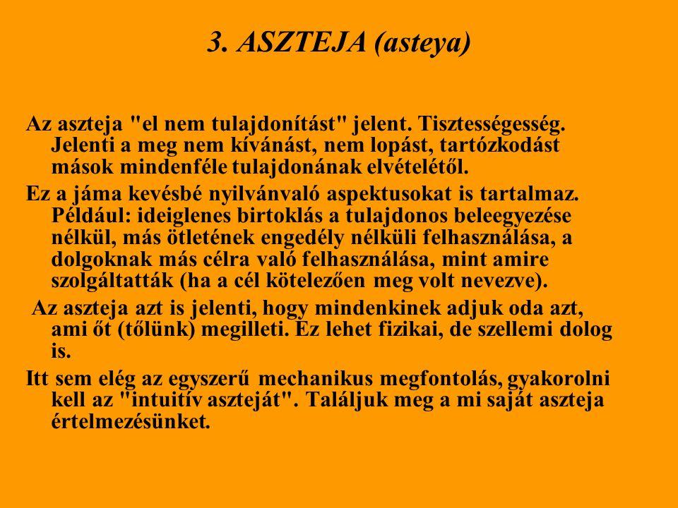 3. ASZTEJA (asteya)