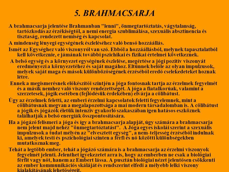 5. BRAHMACSARJA