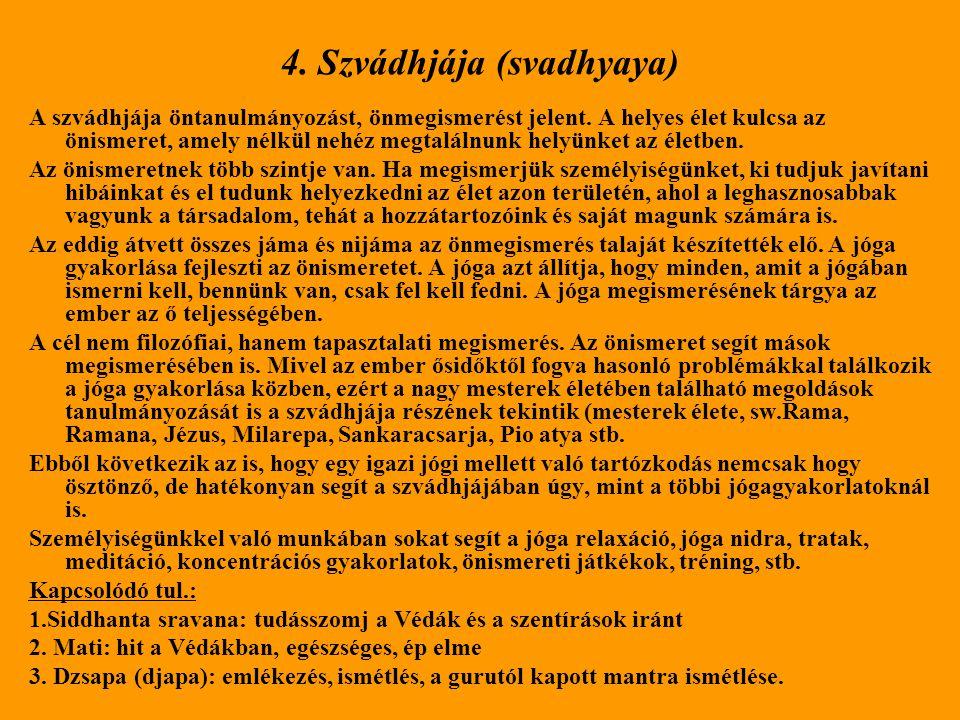 4. Szvádhjája (svadhyaya)