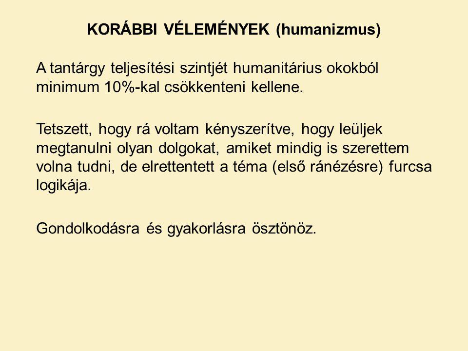 KORÁBBI VÉLEMÉNYEK (humanizmus)