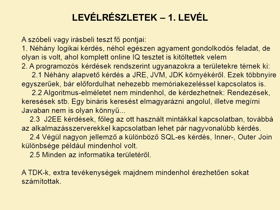 LEVÉLRÉSZLETEK – 1. LEVÉL
