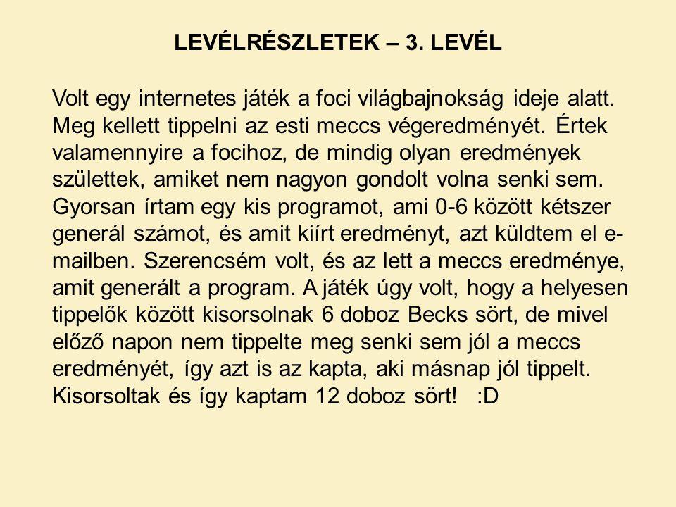 LEVÉLRÉSZLETEK – 3. LEVÉL