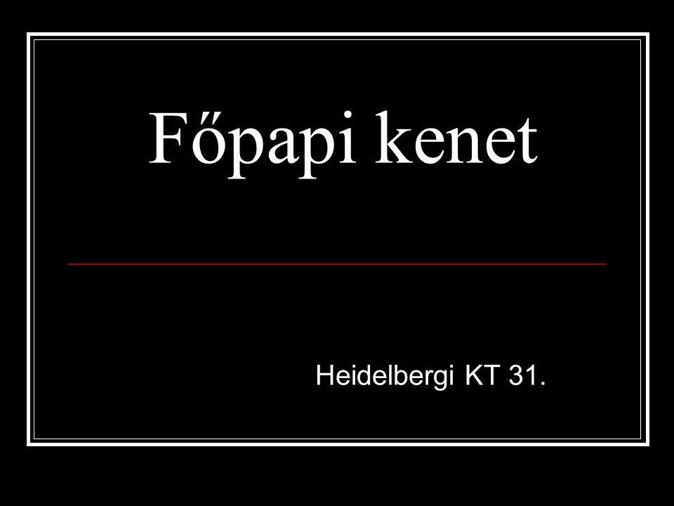 Főpapi kenet Heidelbergi KT 31.