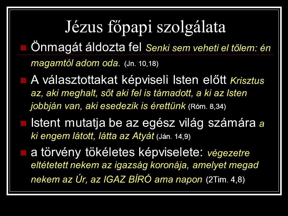 Jézus főpapi szolgálata