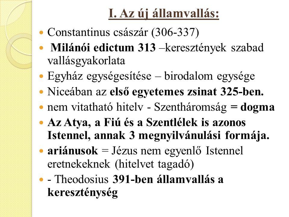 I. Az új államvallás: Constantinus császár (306-337)