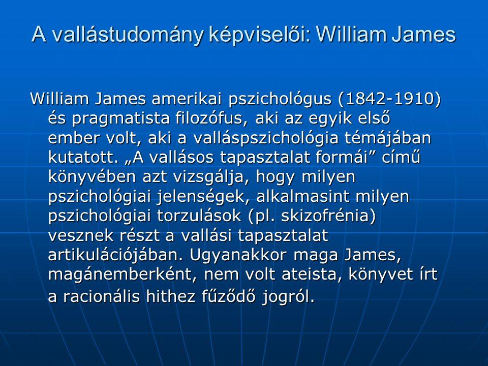 A vallástudomány képviselői: William James