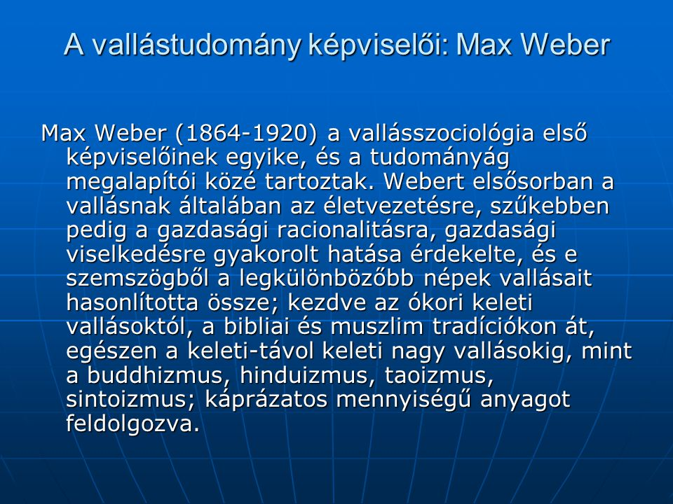 A vallástudomány képviselői: Max Weber