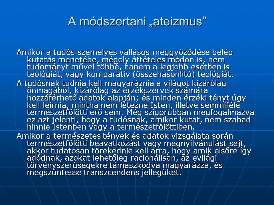 """A módszertani """"ateizmus"""