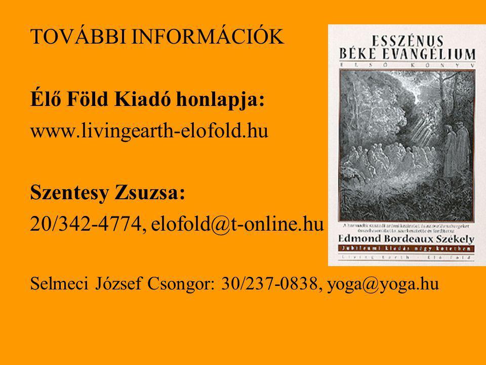 Élő Föld Kiadó honlapja: www.livingearth-elofold.hu Szentesy Zsuzsa: