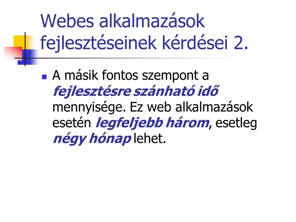 Webes alkalmazások fejlesztéseinek kérdései 2.