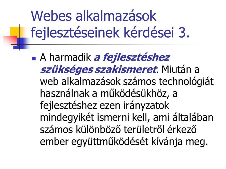 Webes alkalmazások fejlesztéseinek kérdései 3.