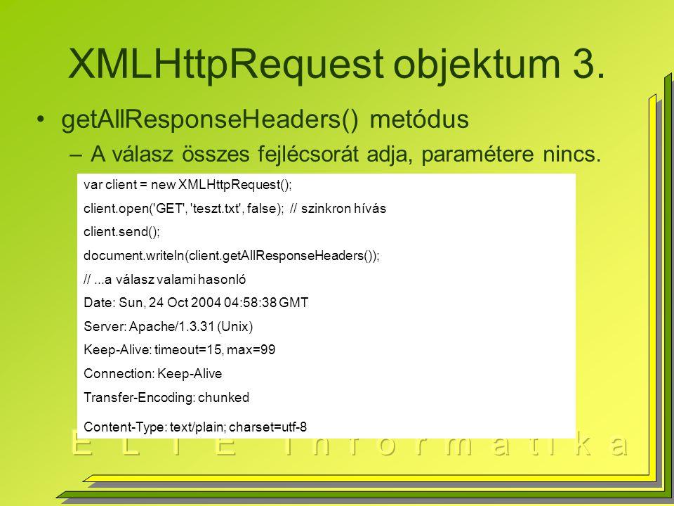 XMLHttpRequest objektum 3.