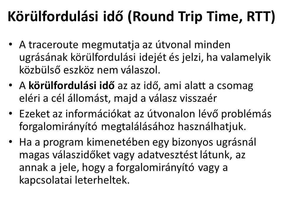 Körülfordulási idő (Round Trip Time, RTT)