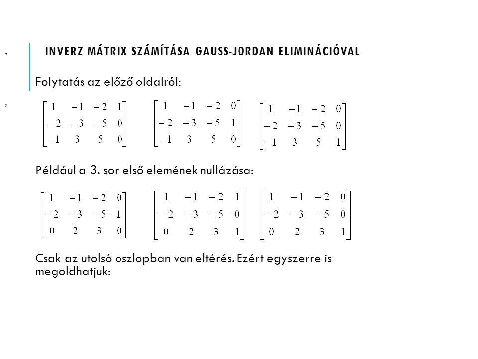 Inverz mátrix számítása Gauss-Jordan eliminációval