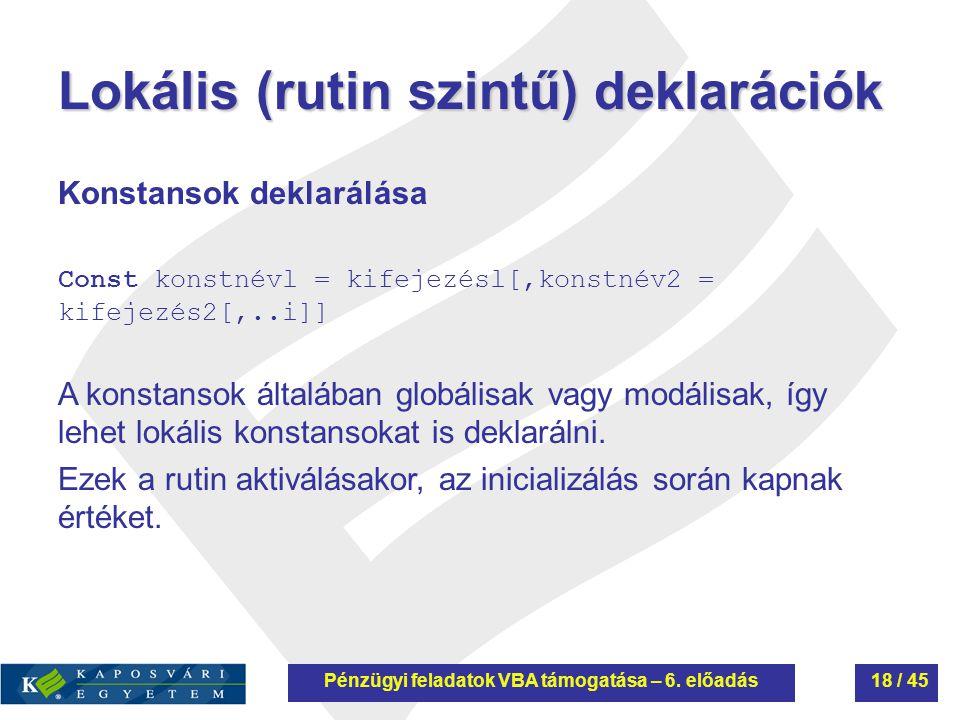 Lokális (rutin szintű) deklarációk