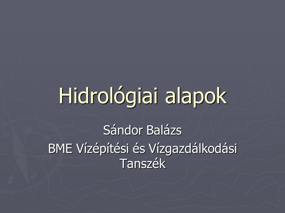 Sándor Balázs BME Vízépítési és Vízgazdálkodási Tanszék