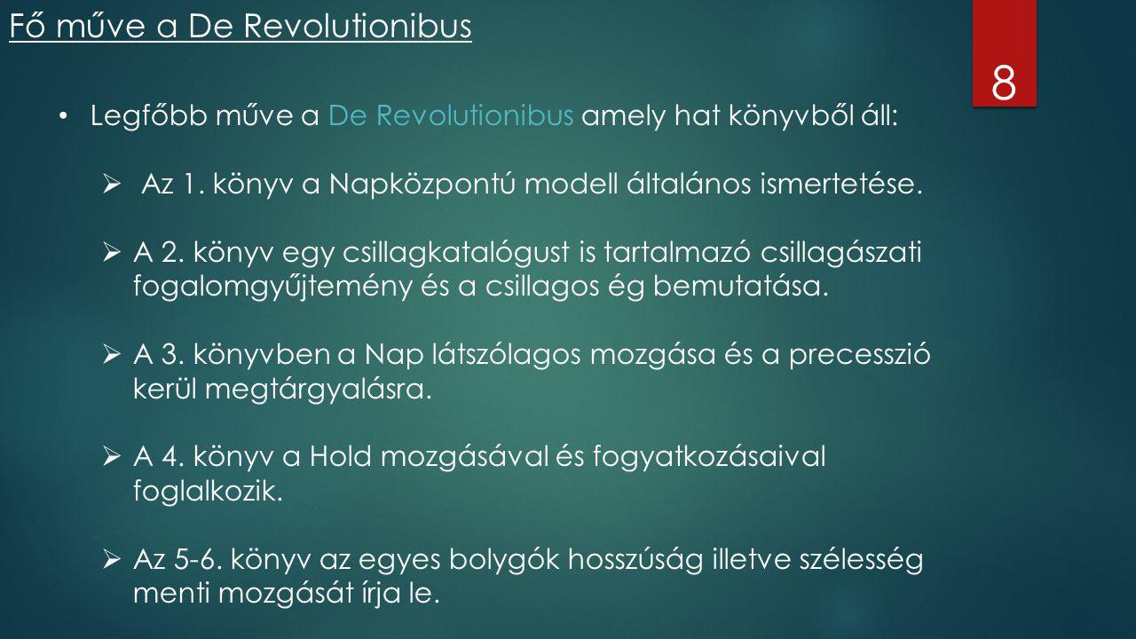 8 Fő műve a De Revolutionibus