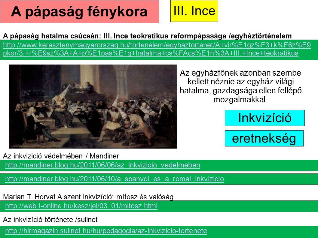 A pápaság fénykora III. Ince Inkvizíció eretnekség