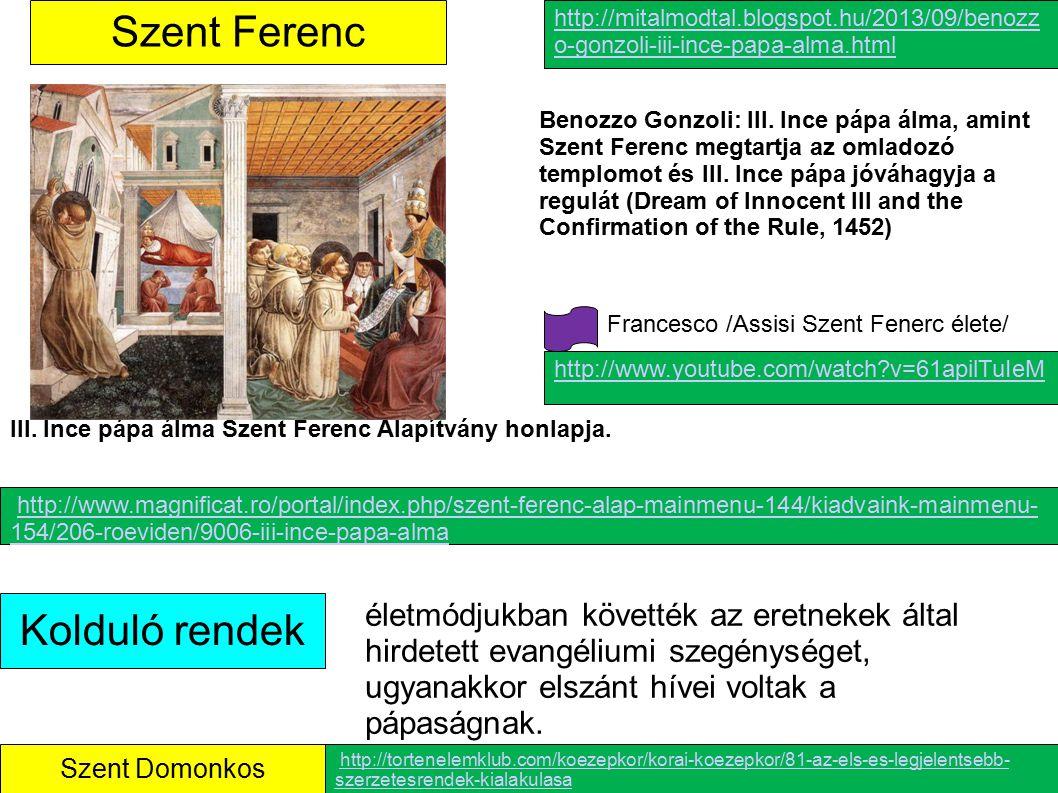 Szent Ferenc Kolduló rendek