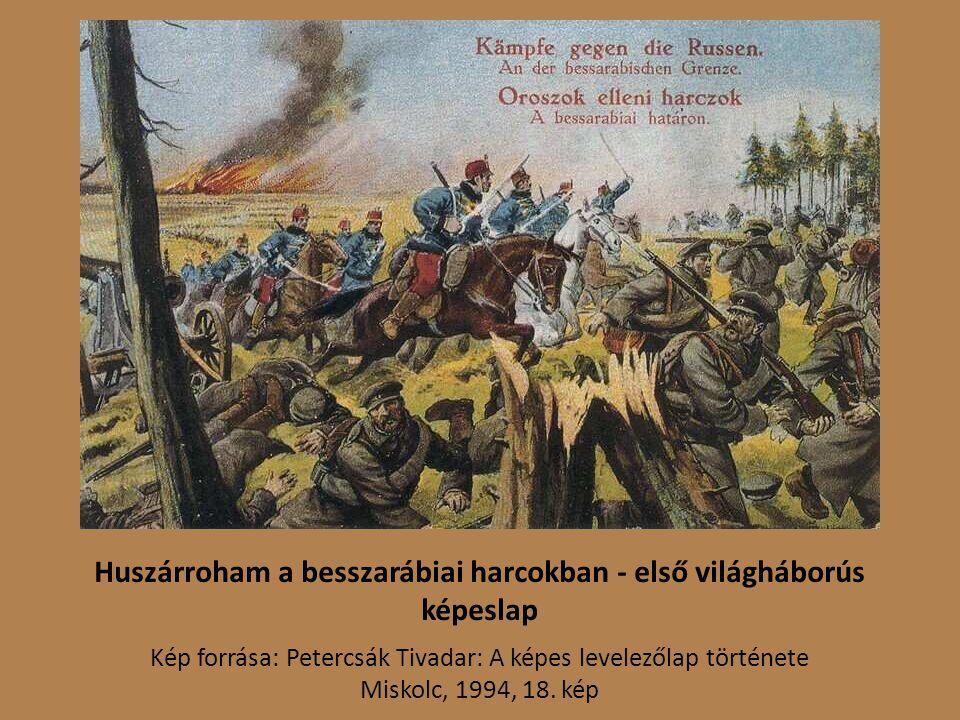 Huszárroham a besszarábiai harcokban - első világháborús képeslap