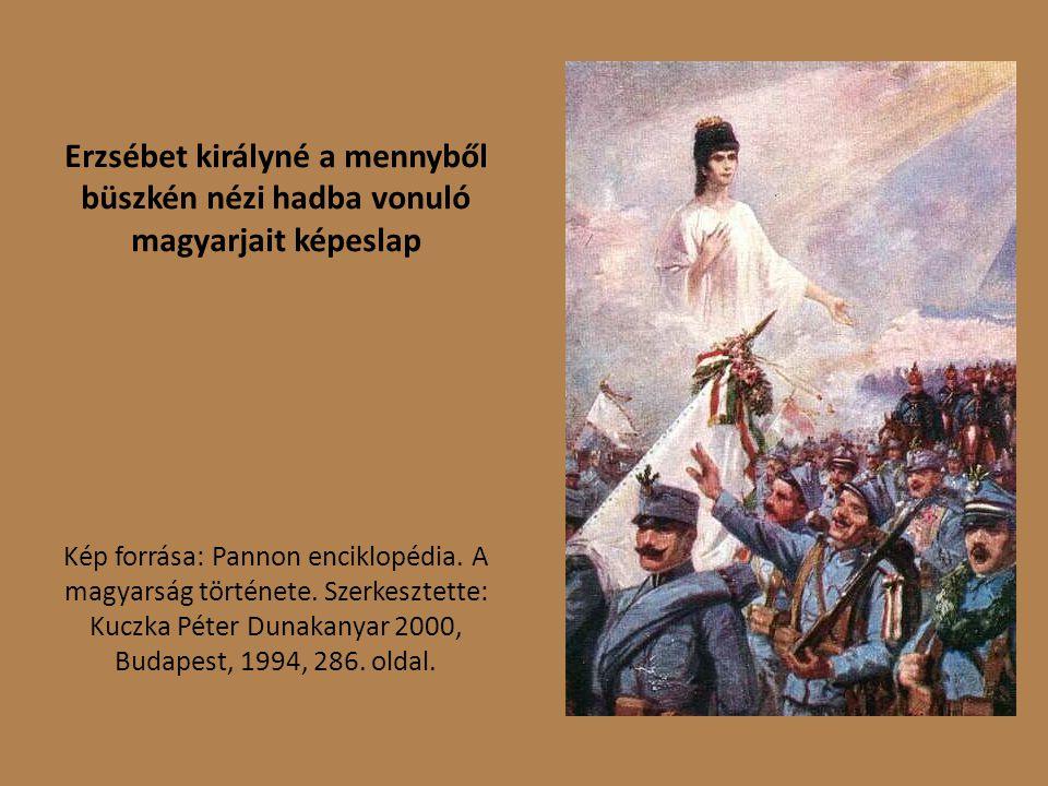 Erzsébet királyné a mennyből büszkén nézi hadba vonuló magyarjait képeslap