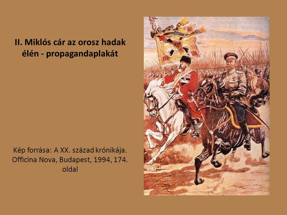II. Miklós cár az orosz hadak élén - propagandaplakát