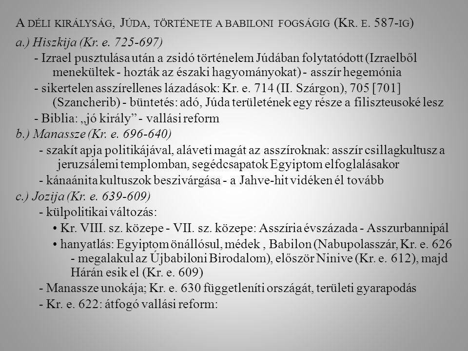 A déli királyság, Júda, története a babiloni fogságig (Kr. e. 587-ig)