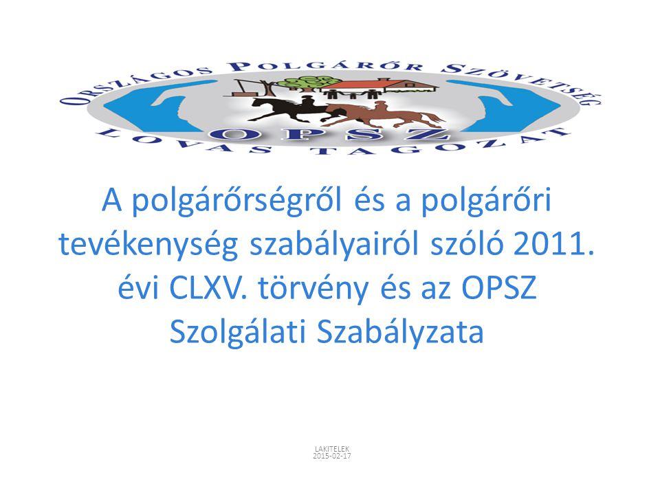 A polgárőrségről és a polgárőri tevékenység szabályairól szóló 2011
