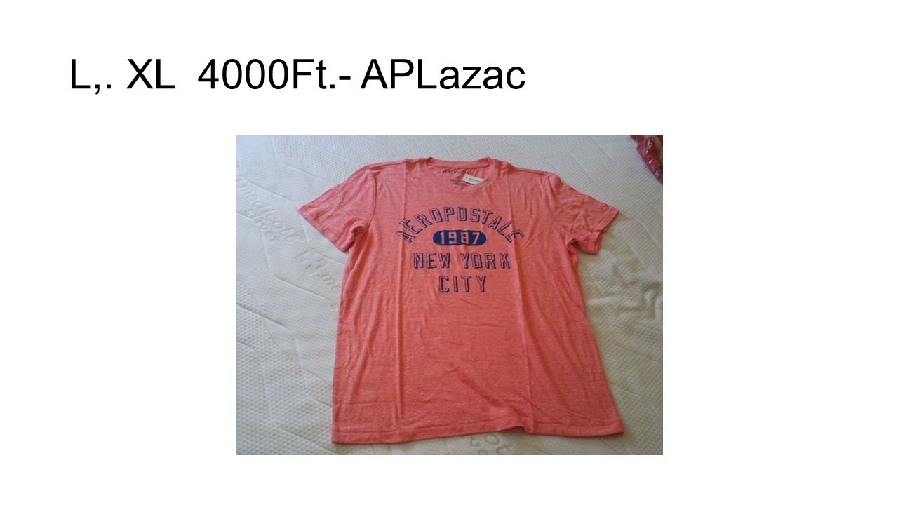 L,. XL 4000Ft.- APLazac