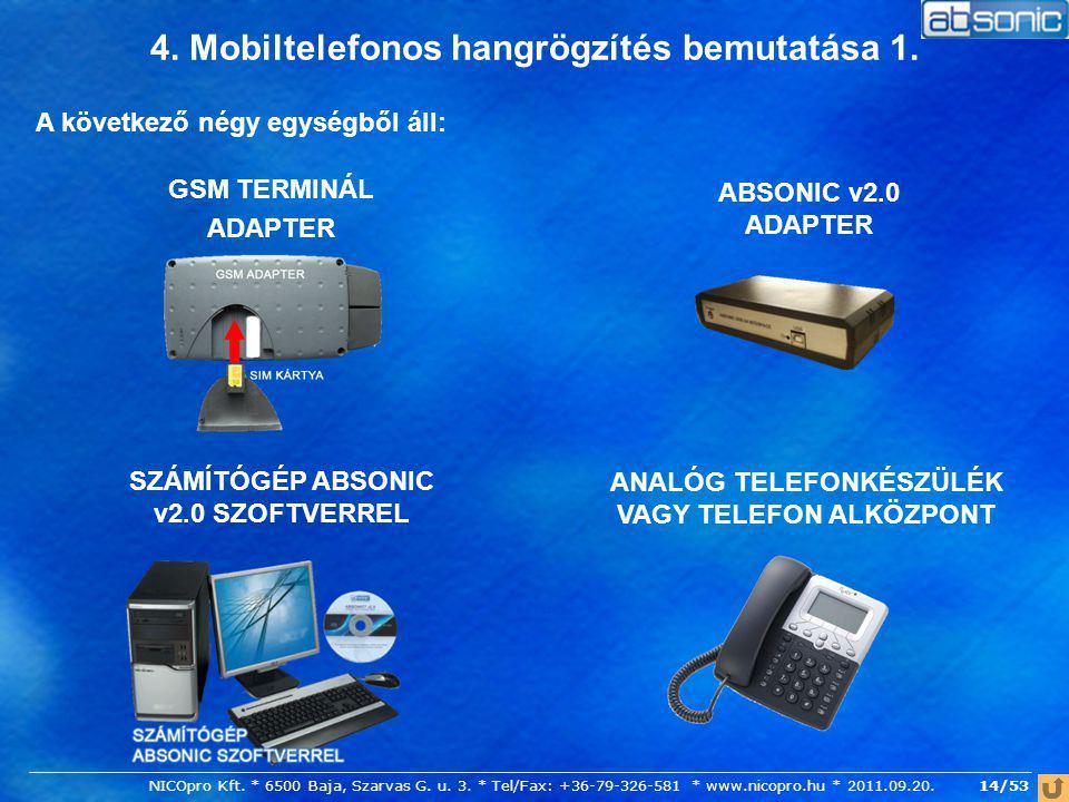 4. Mobiltelefonos hangrögzítés bemutatása 1.