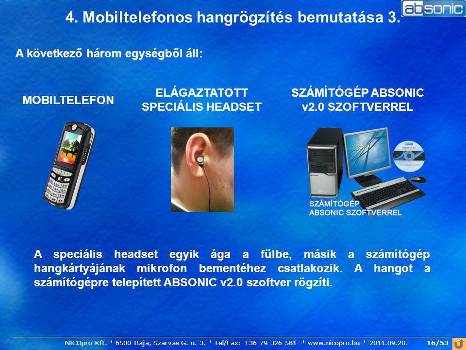 4. Mobiltelefonos hangrögzítés bemutatása 3.
