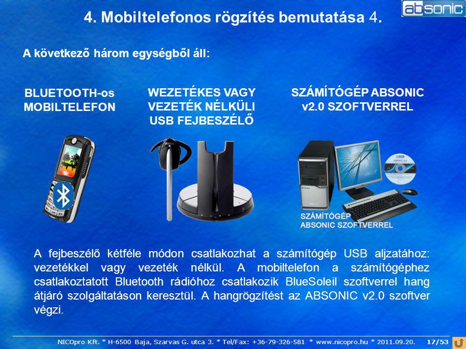 4. Mobiltelefonos rögzítés bemutatása 4.