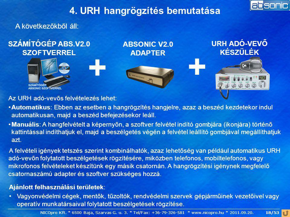4. URH hangrögzítés bemutatása