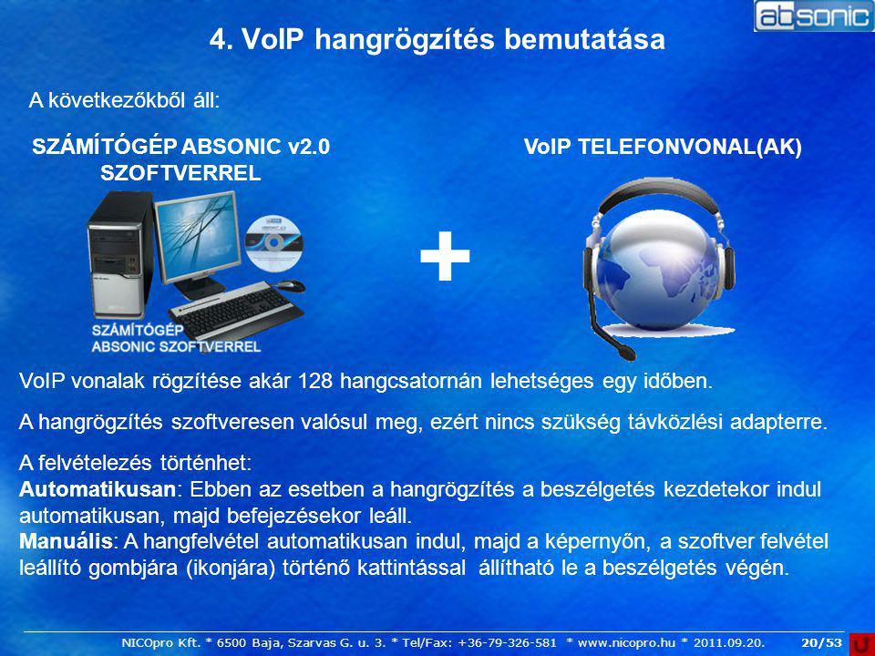 4. VoIP hangrögzítés bemutatása