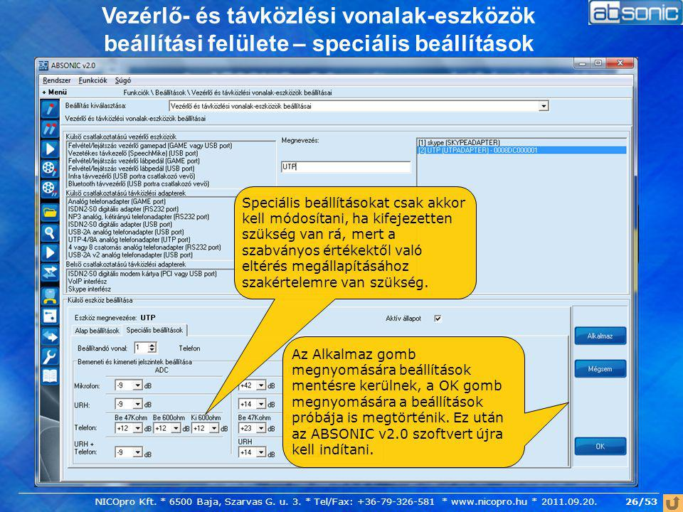 Vezérlő- és távközlési vonalak-eszközök beállítási felülete – speciális beállítások
