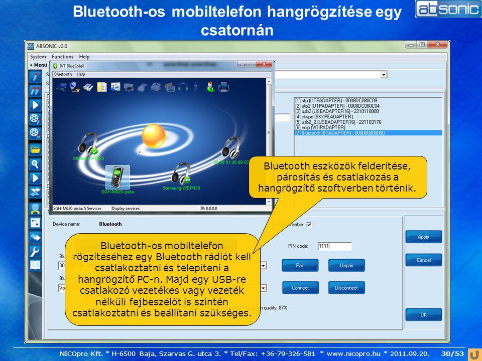 Bluetooth-os mobiltelefon hangrögzítése egy csatornán