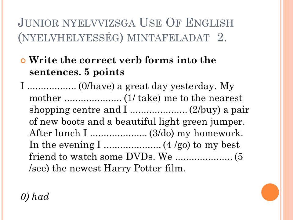 Junior nyelvvizsga Use Of English (nyelvhelyesség) mintafeladat 2.