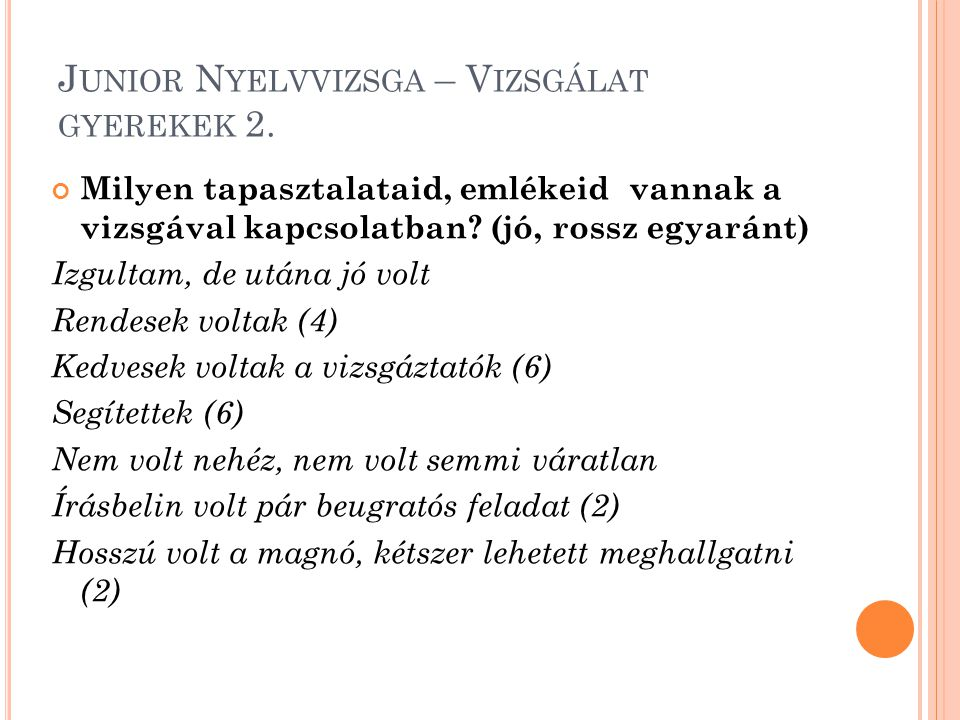 Junior Nyelvvizsga – Vizsgálat gyerekek 2.