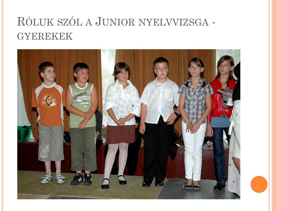 Róluk szól a Junior nyelvvizsga - gyerekek