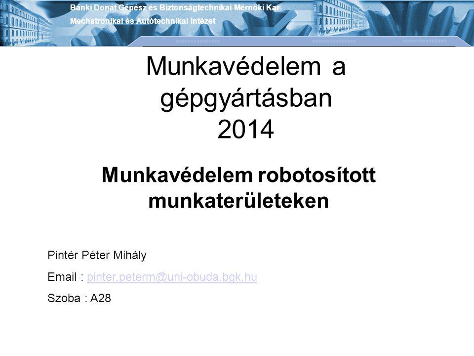 Munkavédelem robotosított munkaterületeken