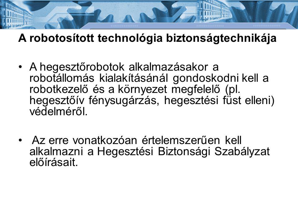 A robotosított technológia biztonságtechnikája