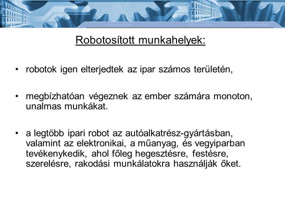 Robotosított munkahelyek: