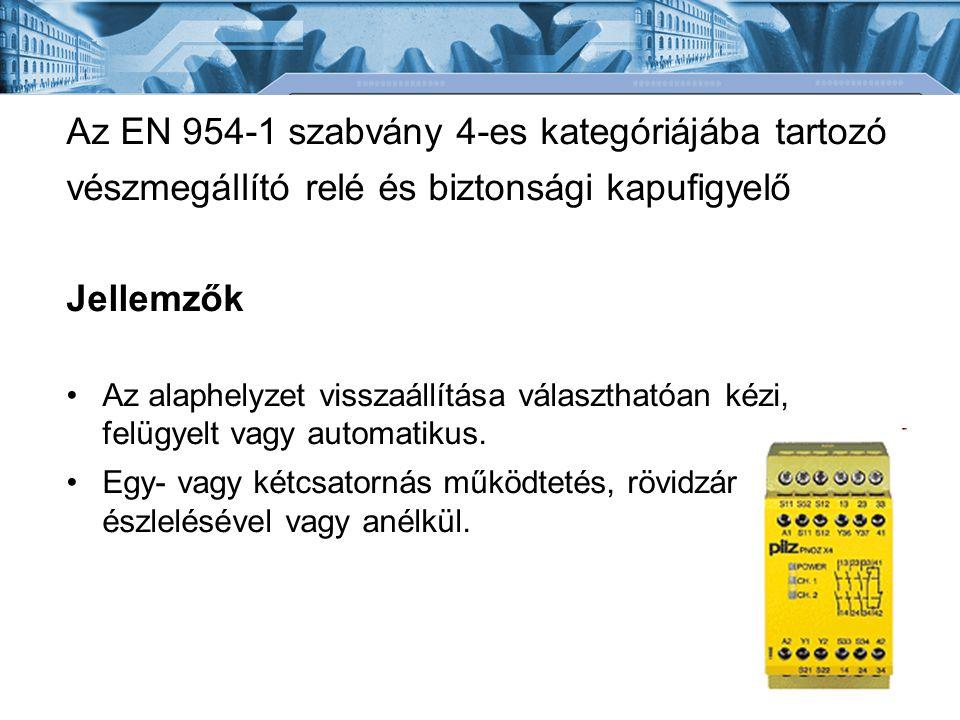 Az EN 954-1 szabvány 4-es kategóriájába tartozó