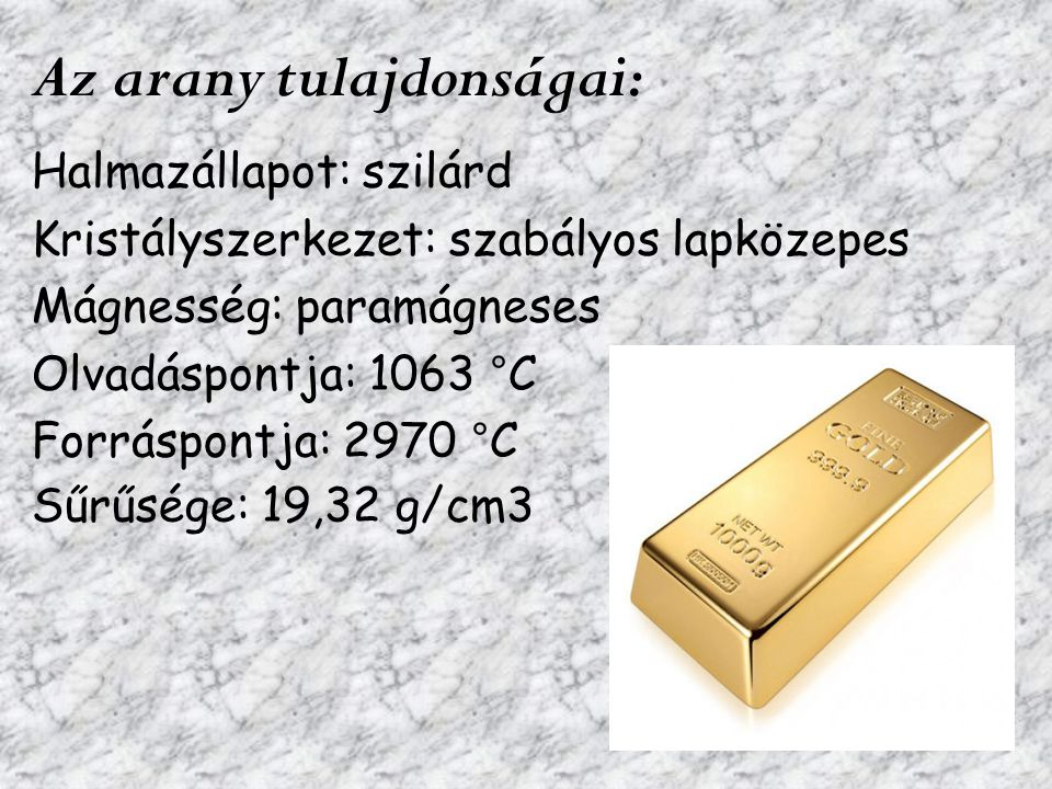Az arany tulajdonságai: