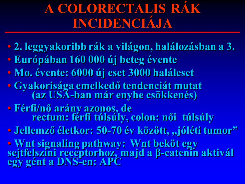 A COLORECTALIS RÁK INCIDENCIÁJA
