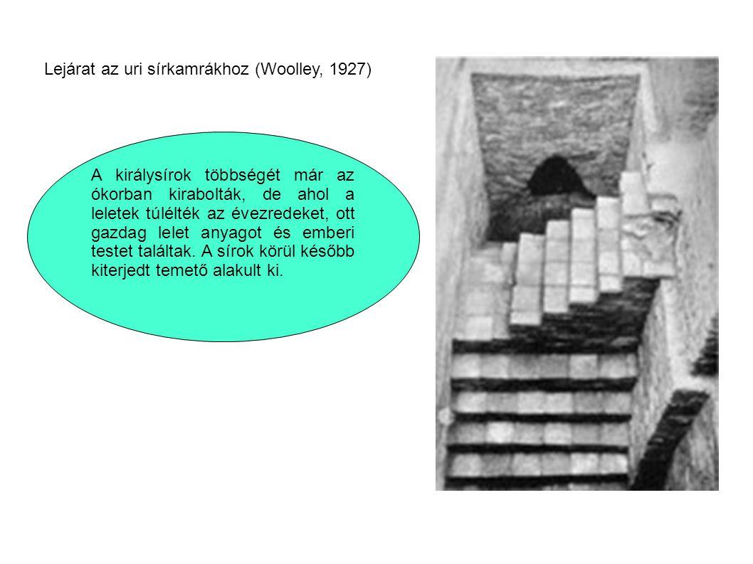 Lejárat az uri sírkamrákhoz (Woolley, 1927)
