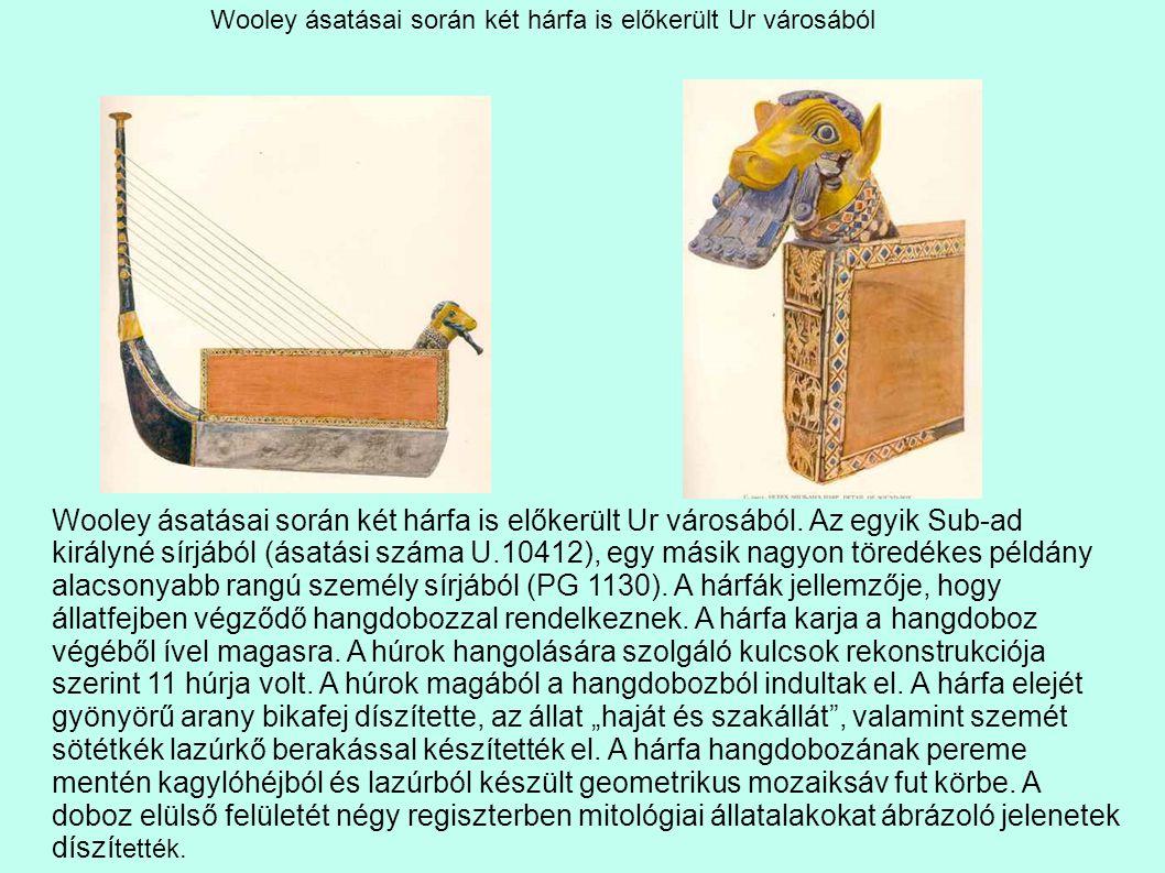 Wooley ásatásai során két hárfa is előkerült Ur városából