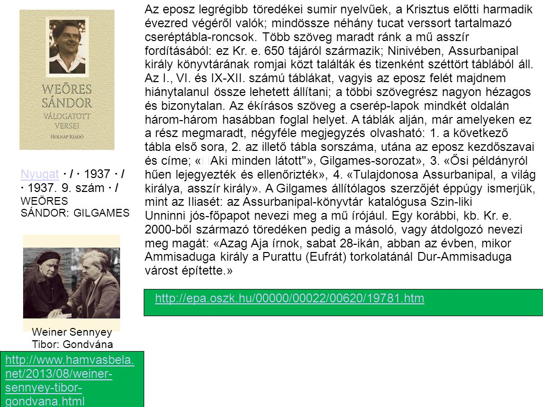 Nyugat · / · 1937 · / · 1937. 9. szám · / WEÖRES SÁNDOR: GILGAMES